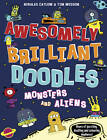 Monsters and Aliens by Nikalas Catlow, Tim Wesson (Paperback, 2013)