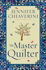 The Master Quilter by Jennifer Chiaverini (Paperback / softback, 2012)