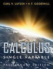 Calculus, Single Variable by Carl V Lutzer, H T Goodwill (Paperback, 2010)
