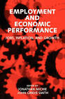Employment and Economic Performance: Jobs, Inflation, and Growth by Oxford University Press (Paperback, 1997)