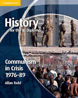 History for the IB Diploma: Communism in Crisis 1976-89 by Allan Todd (Paperback, 2012)