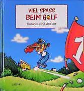 Piller, Udo - Viel Spaß beim Golf /3