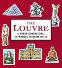 The Louvre: A Three-dimensional Expanding Pocket Guide by Sarah McMenemy (Hardback, 2013)