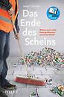 Ende des Scheins: Warum Auch Unser Papiergeldsystem Zusammenbricht by Detlev S. Schlichter (Hardback, 2013)