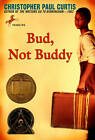 Bud, Not Buddy by Christopher Paul Curtis (Paperback, 2002)