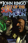 East of the Sun by John Ringo (Paperback, 2007)