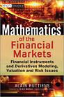Mathematics of the Financial Markets: Financial Instruments and Derivatives Modelling, Valuation and Risk Issues by Alain Ruttiens (Hardback, 2013)