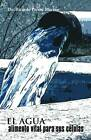 El Agua, Alimento Vital Para Sus C Lulas by Dr Ricardo Perera Merino (Paperback / softback, 2011)
