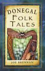 Donegal Folk Tales by Joe Brennan (Paperback, 2013)