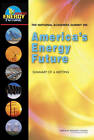 The National Academies Summit on America's Energy Future: Summary of a Meeting by Board on Energy and Environmental Systems, National Research Council, Committee for The National Academies Summit on America's Energy Future, Division on Engineering and Physical Sciences (Paperback, 2008)