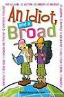 An Idiot and a Broad by Stephanie Hansell (Paperback, 2012)