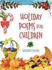 Holiday Poems for Children by Barbara Bryan (Hardback, 2011)