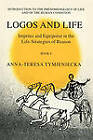 Impetus and Equipoise in the Life-strategies of Reason: Bk. 4: Logos and Life by Anna-Teresa Tymieniecka (Paperback, 2000)