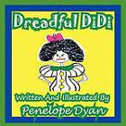 Dreadful Didi by Penelope Dyan (Paperback / softback, 2010)