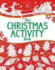 The Christmas Activity Book by Ellen Bailey, Tracey Turner (Paperback, 2012)