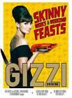 Skinny Weeks and Weekend Feasts by Gizzi Erskine (Hardback, 2013)