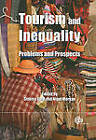 Tourism and Inequality: Problems and Prospects by CABI Publishing (Hardback, 2010)