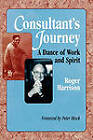 Consultant's Journey: A Dance of Work and Spirit by Prof Roger Harrison (Paperback / softback, 2010)