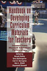 Handbook on Developing Online Curriculum Materials for Teachers: Lessons from Museum Education Partnerships by Information Age Publishing (Hardback, 2009)