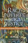Race, Poverty, and Social Justice: Multidisciplinary Perspectives Through Service Learning by Stylus Publishing (Paperback / softback, 2007)