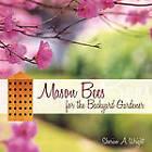 Mason Bees for the Backyard Gardener by Sherian A Wright (Paperback / softback, 2010)