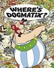Where's Dogmatix? by Rene Goscinny (Hardback, 2012)