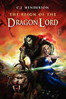 The Reign of the Dragon Lord by C J Henderson (Paperback / softback, 2010)
