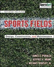 Sports Fields: Design, Construction, and Maintenance by Michael Goatley, Jeffrey V. Krans, Jim Puhalla (Hardback, 2010)