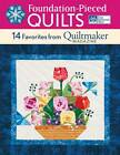 Foundation-pieced Quilts: 14 Favorites from Quiltmaker Magazine by That Patchwork Place (Paperback, 2012)