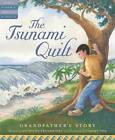 The Tsunami Quilt: Grandfather's Story by Anthony D Fredericks (Hardback, 2007)