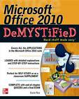 Microsoft Office 2010 Demystified by Karin Rex (Paperback, 2000)