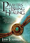 Prayers That Bring Healing by John Eckhardt (Paperback / softback, 2010)