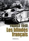 1940: Les Blindes Francais by Editions Heimdal (Hardback, 2013)
