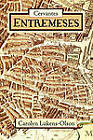 Cervantes' Entremeses by Miguel De Cervantes Saavedra (Paperback / softback, 2010)