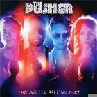 The Art Of Hit Music von The Pusher (2011)