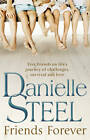 Friends Forever by Danielle Steel (Paperback, 2013)
