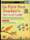 The First-Year Teacher's Survival Guide: Ready-to-Use Strategies, Tools & Activities for Meeting the Challenges of Each School Day by Julia G. Thompson (Paperback, 2013)