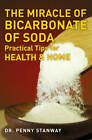 Miracle of Bicarbonate of Soda by Dr Penny Stanway (Paperback, 2012)