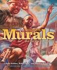 More Philadelphia Murals and the Stories They Tell by Jane Golden, Natalie Pompilio, Jack Ramsdale, Robin Rice (Hardback, 2006)