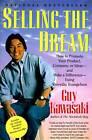Selling the Dream: Sales as Evangelism by Guy Kawasaki (Paperback, 1992)