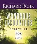 Wondrous Encounters by Richard Rohr (Paperback, 2010)
