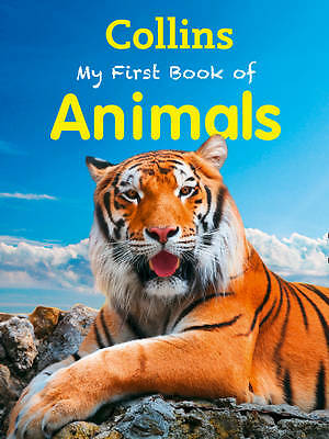 """""""AS NEW"""" Collins, My First Book of Animals (My First) (Collins My First), Book"""
