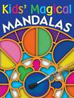 Kids' Magical Mandalas by Rudi Moser (Paperback, 2004)