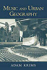 Music and Urban Geography by Adam  Krims (Paperback, 2005)