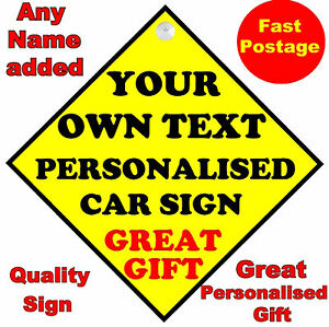 PERSONALISED-CUSTOM-CAR-SIGN-OWN-TEXT-NOVEL-FUNNY-ON-BOARD-ETC-BABY-TAXI