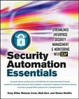 Security Automation Essentials: Streamlined Enterprise Security Management & Monitoring with SCAP by Greg Witte, Melanie Cook, Shane Shaffer, Matt Kerr (Paperback, 2012)