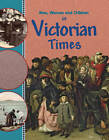 In Victorian Times by Peter Hepplewhite (Paperback, 2012)