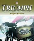Triumph Production Testers' Tales: From the Meriden Factory by Hughie Hancox (Paperback, 2012)