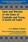 Laws and Decrees of the State of Coahuila and Texas, in Spanish and English by Lawbook Exchange, Ltd. (Hardback, 2010)