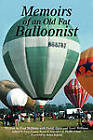 Memoirs of an Old Fat Balloonist by Professor Fred Williams (Paperback / softback, 2010)